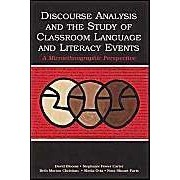 Discourse Analysis And The Study Of Classroom Language And Literacy Events: A Microethnographic Perspective