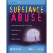 Substance Abuse by Gary L. Fisher