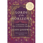 Lords of the Horizons by Jason Goodwin