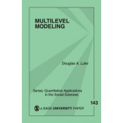 Multilevel Modeling by Douglas A. Luke