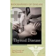 Thyroid Disease by Sareh Parangi