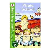 Pirate School: Read it yourself with Ladybird Level 2