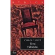 Jiltul vulturului - Carlos Fuentes