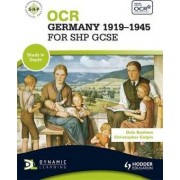 OCR Germany 1919-1945 for SHP GCSE by Dale Banham