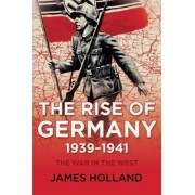 The War in the West, Volume 1 by Professor of Law James Holland