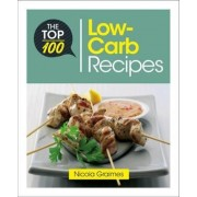 The Top 100 Low-Carb Recipes by Nicole Graimes