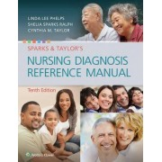 Sparks & Taylor's Nursing Diagnosis Reference Manual by Linda Phelps