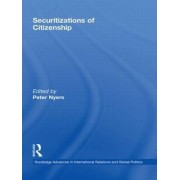 Securitizations of Citizenship by Peter Nyers