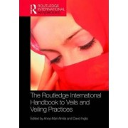 The Routledge International Handbook to Veils and Veiling by Anna-Mari Almila