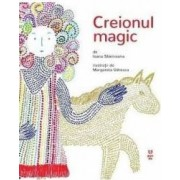 Creionul magic - Ioana Slaniceanu