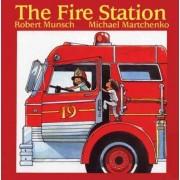 The Fire Station by Robert N Munsch