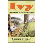 Ivy, Homeless In San Francisco by Summer Brenner