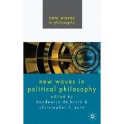 New Waves in Political Philosophy by Boudewijn Paul De Bruin