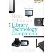 Neal-Schuman Library Technology Companion by John Burke