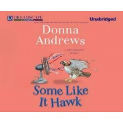 Some Like It Hawk by Director of Therapy Research Donna Andrews