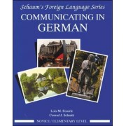 Communicating in German: Novice Level by Lois Feuerle