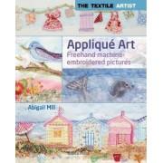 The Textile Artist: Applique Art by Abigail Mill