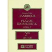 Handbook of Flavor Ingredients: v. 2 by Thomas E. Furia