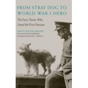 From Stray Dog to World War I Hero by Grant Hayter-Menzies
