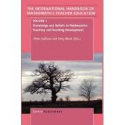 The Handbook of Mathematics Teacher Education by Professor of Philosophy Peter Sullivan