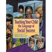 Teaching Your Child the Language of Social Success by Duke