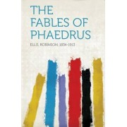 The Fables of Phaedrus by Robinson Ellis