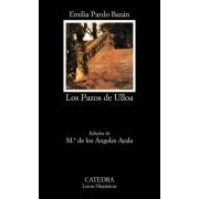 Los Pazos de Ulloa by Emilia Pardo Bazan