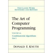 The Art of Computer Programming: Combinatorial Algorithms v. 4 by Donald E. Knuth