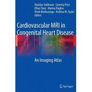 Cardiovascular MRI in Congenital Heart Disease by Shankar Sridharan