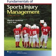 Fundamentals of Sports Injury Management by Marcia K. Anderson