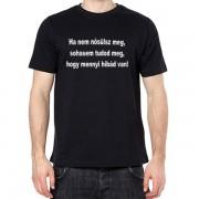 Ha nem nősülsz meg - Tréfás póló