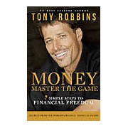 Money: Master the Game. 7 Simple Steps to Financial Freedom