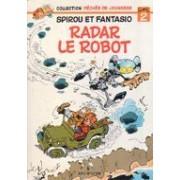 Spirou Et Fantasio : Radar Le Robot