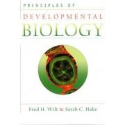 Principles of Developmental Biology by Sarah C. Hake