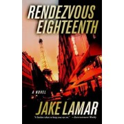 Rendezvous Eighteenth by Jake LaMar