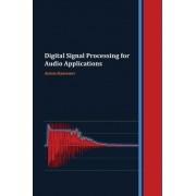 Digital Signal Processing for Audio Applications by Anton Kamenov