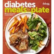 Diabetic Living Diabetes Meals by the Plate by Diabetic Living Editors