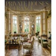 Private Houses of France by Christiane De Nicolay-Mazery