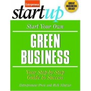 Start Your Own Green Business by Entrepreneur Press