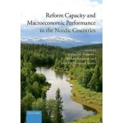 Reform Capacity and Macroeconomic Performance in the Nordic Countries by Torben M. Andersen
