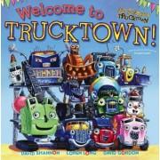 Welcome to Trucktown by Jon Scieszka
