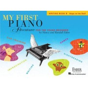 My First Piano Adventure, Writing Book B, Steps on the Staff: For the Young Beginner