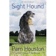 Sight Hound by Pam Houston