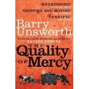 The Quality of Mercy by Barry Unsworth