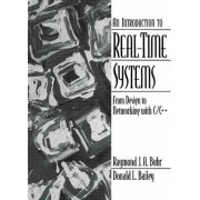 An Introduction to Real Time Systems by R.J.A. Buhr