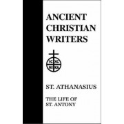 The Life of Antony by St. Athanasius