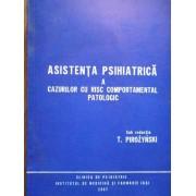 Asistenta Psihiatrica A Cazurilor Cu Risc Comportamental Patologic - T.pirozynski
