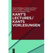 Kant's Lectures / Kants Vorlesungen by Bernd D