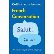 Easy Learning French Conversation by Collins Dictionaries
