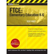 CliffsNotes FTCE by Janet B. Andreasen